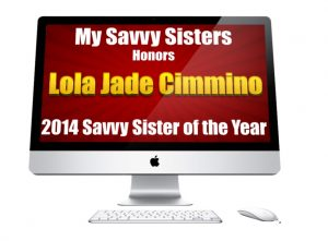 Lola JADE Savvy Sister of the Year