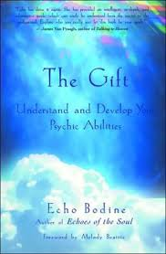 The Gift Understand Your Psychic Abilities Te-Erika
